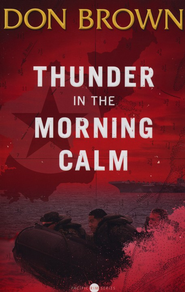 Thunder in the Morning Calm, Volume #1, Pacific Rim Series  -     By: Don Brown