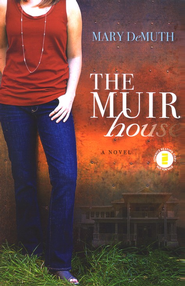Muir House  -     By: Mary DeMuth