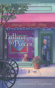 Falling to Pieces, Shipshewana Amish Mystery Series #1   -              By: Vannetta Chapman