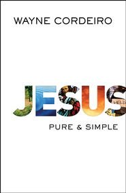 Jesus: Pure and Simple - eBook  -     By: Wayne Cordeiro
