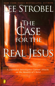 The Case for the Real Jesus: A Journalist Investigates Scientific Evidence That Points Toward God - eBook  -     By: Lee Strobel