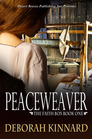 The Faith Box Book One: The Peaceweaver - eBook  -     By: Deborah Kinnard