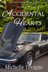 Accidental Hearts - eBook  -     By: Michelle Levigne