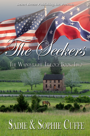 The Wainright Trilogy Book Two: The Seekers - eBook  -     By: Sadie Cuffe, Sophie Cuffe
