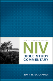 NIV Bible Study Commentary  -     By: John H. Sailhamer