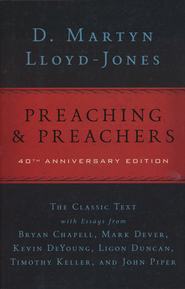 Preaching & Preachers   -              By: D. Martyn Lloyd-Jones