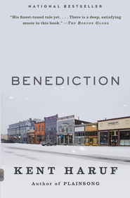 Benediction - eBook  -     By: Kent Haruf