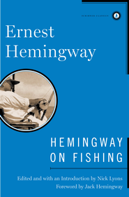Hemingway on Fishing - eBook  -     By: Ernest Hemingway