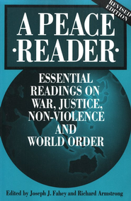 A Peace Reader, Revised   -     Edited By: Joseph Fahey, Richard Armstrong