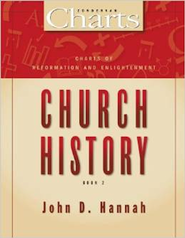 Charts of Reformation and Enlightenment Church History  -     By: John D. Hannah