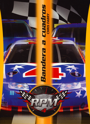 RPM #4: Bandera a Cuadros  (RPM #4: Checkered Flag)  -     By: Chris Fabry