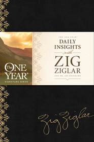 The One Year Daily Insights with Zig Ziglar    -     By: Zig Ziglar, Dwight Ike Reighard
