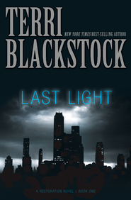 Last Light - eBook  -     By: Terri Blackstock
