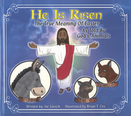 He Is Risen: The True Meaning Of Easter As Told By God's   Animals  -