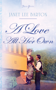 A Love All Her Own - eBook  -     By: Janet Lee Barton