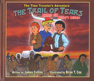 The Time Traveler's Adventure: The Trail of Tears with Buffalo  Biff and Farley' Raiders, Book with CD  -     By: James Collins