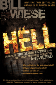 Hell: Separate truth from fiction and get your toughest questions answered - eBook  -     By: Bill Wiese