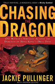 Chasing the Dragon - eBook  -     By: Jackie Pullinger