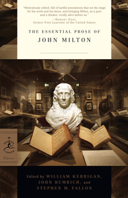 The Essential Prose of John Milton - eBook  -     Edited By: William Kerrigan, John Rumrich     By: John Milton