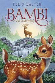 Bambi: A Life in the Woods - eBook  -     By: Felix Salten     Illustrated By: Richard Cowdrey