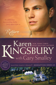 Return, Redemption Series #3   -     By: Karen Kingsbury, Dr. Gary Smalley