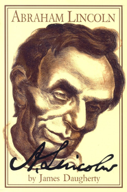 Abraham Lincoln   -     By: James Daugherty