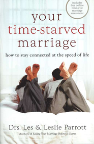 Your Time-Starved Marriage, Workbook for Women  How to Stay Connected at the Speed of Life - eBook  -     By: Dr. Les Parrott, Dr. Leslie Parrott