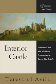 Interior Castle: The Classic Text with a Spiritual Commentary - eBook  -     By: Dennis Billy