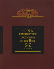 The New Interpreter's Dictionary of the Bible: Volume Five: S-Z  -              By: Katharine Doob Sakenfeld