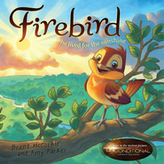 Firebird - eBook  -     By: Brent McCorkle, Amy Parker