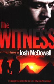 The Witness  -     By: Josh McDowell
