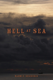 Hell at Sea - eBook  -     By: Naomi C. Desiderio