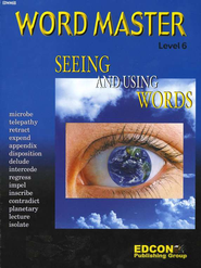 Word Master - Seeing and Using Words Level 6  -