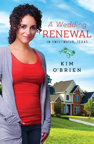 A Wedding Renewal in Sweetwater,Texas - eBook  -     By: Kim O'Brien