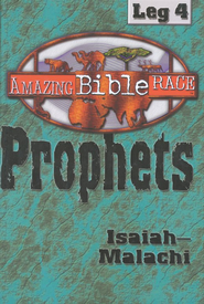 The Amazing Bible Race, Runner's Reader - Leg 4: The Prophets  -