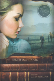 Thicker Than Blood   -              By: C.J. Darlington