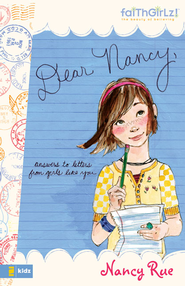 Dear Nancy: Answers to Letters from Girls Like You - eBook  -     By: Nancy Rue
