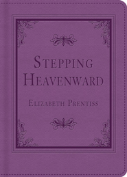 Stepping Heavenward - eBook  -     By: Elizabeth Prentiss