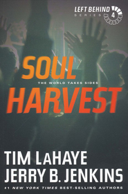 Soul Harvest, Left Behind Series #4 (rpkgd)   -              By: Tim LaHaye, Jerry B. Jenkins