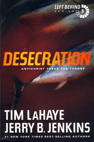 Desecration, Left Behind Series #9 (rpkgd)   -     By: Tim LaHaye, Jerry B. Jenkins