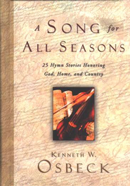 A Song for All Seasons  -              By: Kenneth W. Osbeck