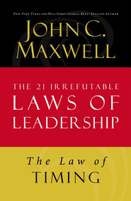 Law 19: The Law of Timing - eBook  -     By: John Maxwell