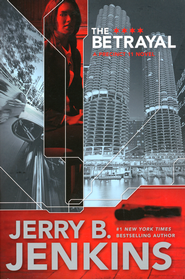 The Betrayal, Precinct 11 Series #2   -              By: Jerry B. Jenkins