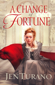 Change of Fortune, A - eBook  -     By: Jen Turano