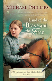 Land of the Brave and the Free - eBook  -     By: Michael Phillips