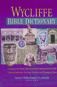 Wycliffe Bible Dictionary, Slightly Imperfect   -     By: C.F. Pfeiffer