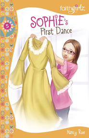 Sophie's First Dance - eBook  -     By: Nancy Rue