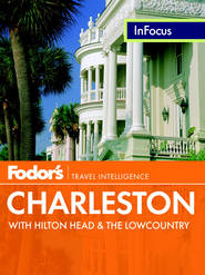 Fodor's In Focus Charleston: with Hilton Head & the Lowcountry - eBook  -