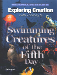 Swimming Creatures of the Fifth Day: Exploring Creation with Zoology 2  -     By: Jeannie Fulbright