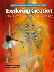 Exploring Creation with Human Anatomy and Physiology   -     By: Jeannie Fulbright